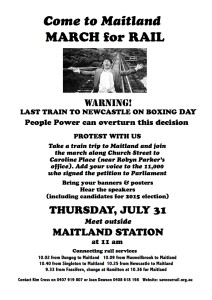 Come to Maitland and MARCH for RAIL: Thur 31 July 2014, Maitland Station at 11am